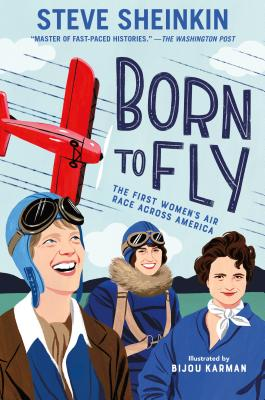 Born to Fly: The First Women's Air Race Across America Cover Image