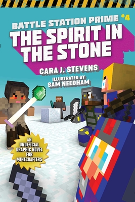 The Spirit in the Stone: An Unofficial Graphic Novel for Minecrafters (Unofficial Battle Station Prime Series #4) Cover Image