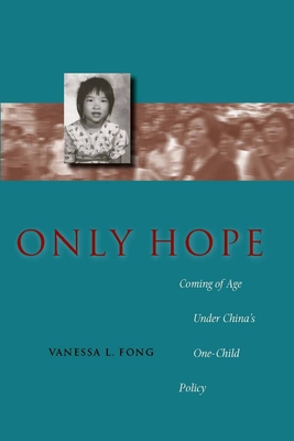 Only Hope: Coming of Age Under China's One-Child Policy Cover Image