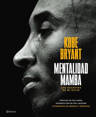 Mentalidad Mamba / The Mamba Mentality: Los Secretos de Mi Éxito Cover Image