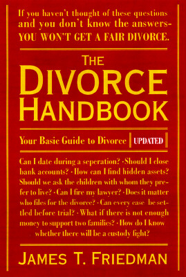 The Divorce Handbook: Your Basic Guide to Divorce (Revised and Updated) Cover Image