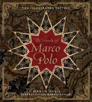 The Travels of Marco Polo: The Illustrated Edition Cover Image