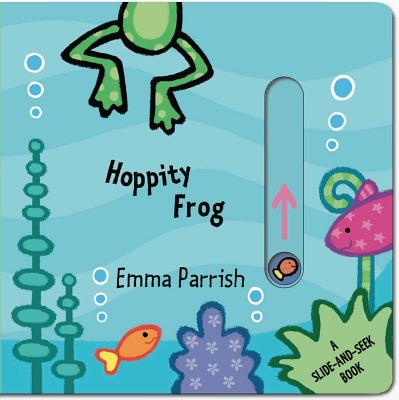 Hoppity Frog: A Slide-and-Seek Book Cover Image