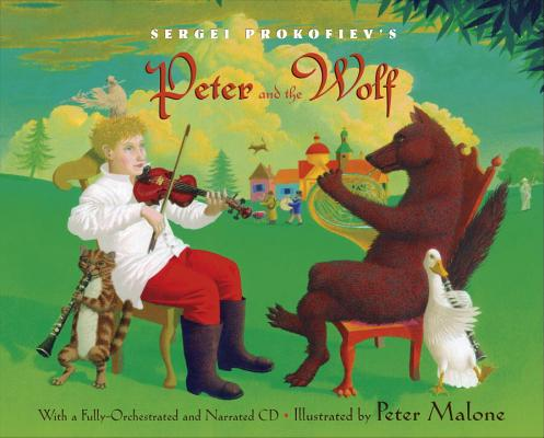 Sergei Prokofiev's Peter and the Wolf [With CD (Audio)] Cover