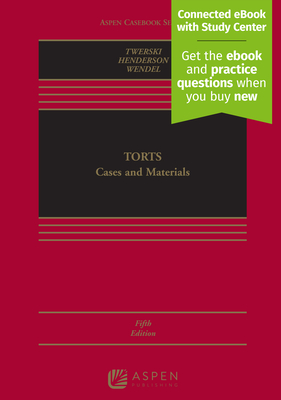 Torts: Cases and Materials [Connected eBook with Study Center] (Aspen Casebook) Cover Image