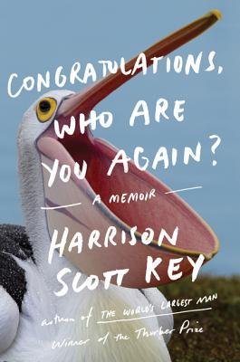 Congratulations, Who Are You Again?: A Memoir Cover Image