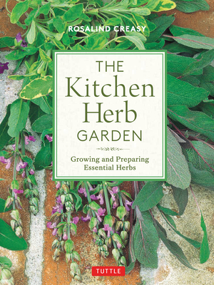 The Kitchen Herb Garden: Growing and Preparing Essential Herbs (Edible Garden) Cover Image