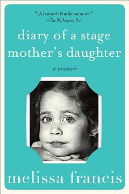 Diary of a Stage Mother's Daughter Cover