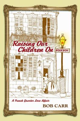 Raising Our Children on Bourbon Cover Image