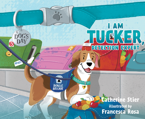 I am Tucker, Detection Expert (A Dog's Day #5) Cover Image