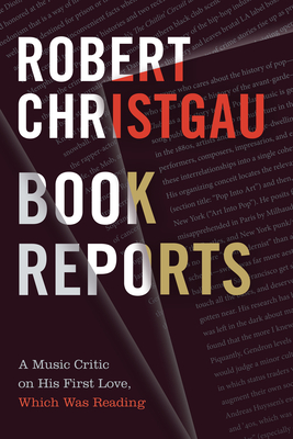 Book Reports: A Music Critic on His First Love, Which Was Reading Cover Image