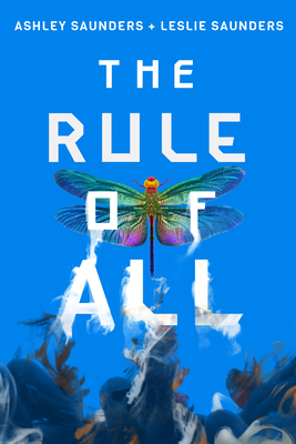 The Rule of All (Rule of One #3) Cover Image