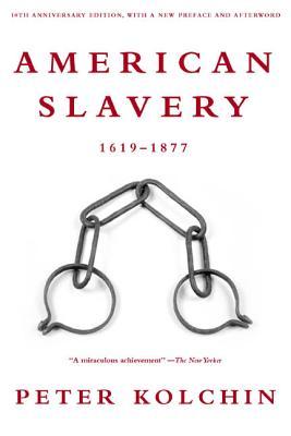 American Slavery: 1619-1877 (10th Anniversary Edition) Cover Image