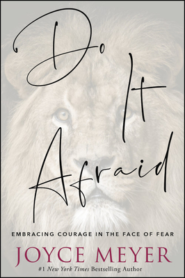 Do It Afraid: Embracing Courage in the Face of Fear Cover Image