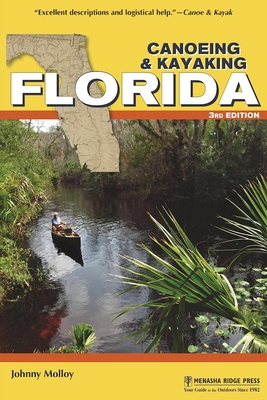 Canoeing & Kayaking Florida (Canoe and Kayak) Cover Image