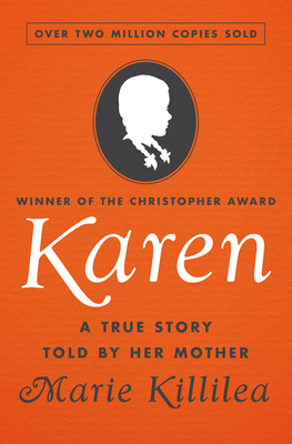 Karen: A True Story Told by Her Mother Cover Image