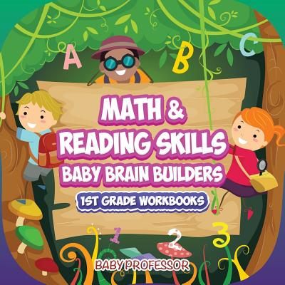 Math & Reading Skills / Baby Brain Builders - 1st Grade Workbooks Cover Image