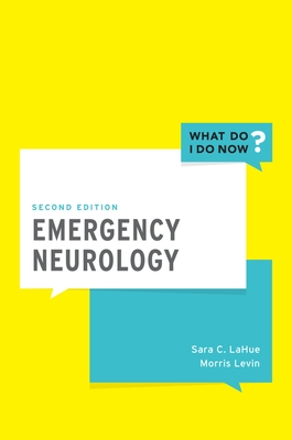 Emergency Neurology (What Do I Do Now) Cover Image