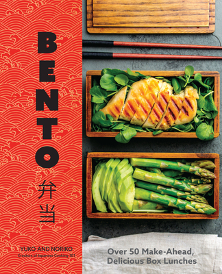 Bento: Over 50 Make-Ahead, Delicious Box Lunches cover