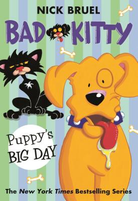 Bad Kitty: Puppy's Big Day Cover Image