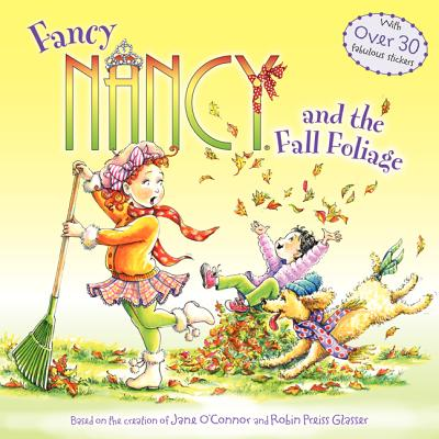Fancy Nancy and the Fall Foliage Cover Image