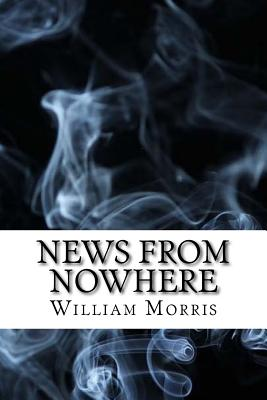News from Nowhere: (Dystopian Classics) Cover Image