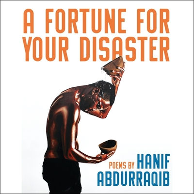 A Fortune for Your Disaster: Poems Cover Image