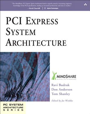 PCI Express System Architecture (Mindshare PC System Architecture) Cover Image