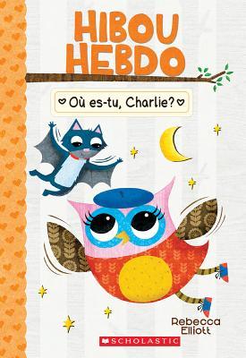 Hibou Hebdo: N? 6 - O? Es-Tu, Charlie? Cover Image
