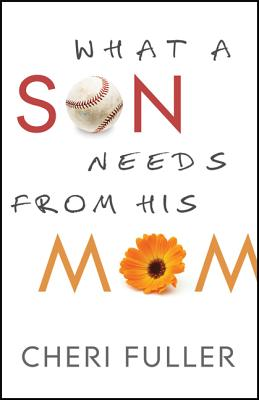 What a Son Needs from His Mom Cover