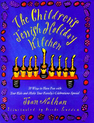Cover for The Children's Jewish Holiday Kitchen