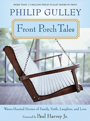 Front Porch Tales: Warm-Hearted Stories of Family, Faith, Laughter, and Love Cover Image