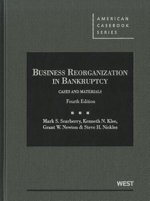 Business Reorganization in Bankruptcy: Cases and Materials Cover Image