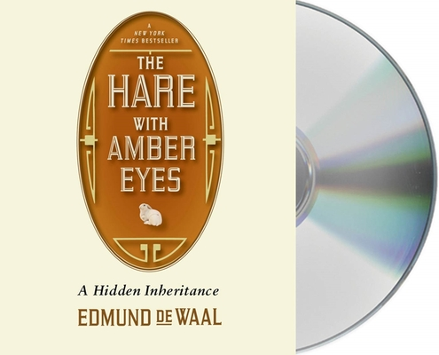 The Hare with Amber Eyes: A Family's Century of Art and Loss Cover Image