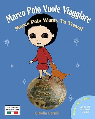 Marco Polo Vuole Viaggiare: Marco Polo Wants to Travel Cover Image