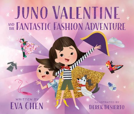 Juno Valentine and the Fantastic Fashion Adventure Cover Image