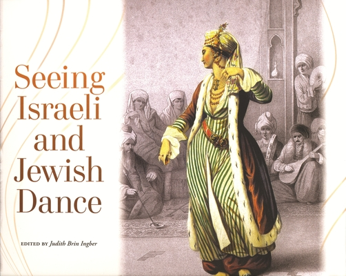Seeing Israeli and Jewish Dance Cover Image