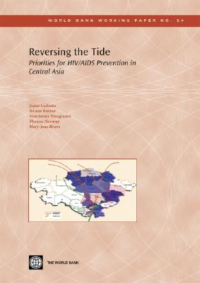 Reversing the Tide: Priorities for HIV/AIDS Prevention in Central Asia Cover Image