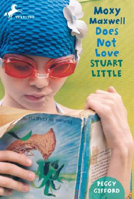 Moxy Maxwell Does Not Love Stuart Little Cover Image
