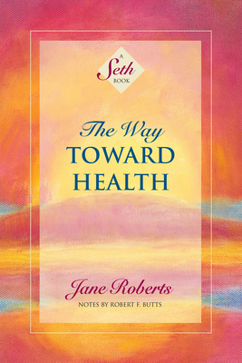 Cover for The Way Toward Health