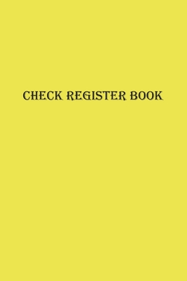 Check and Debit Card Register: Stylish Lemon Fizz Yellow Color Trend 2021 120 Pages Small Size 6 x 9 inches Checking Account Ledger Journal Beautiful Cover Image