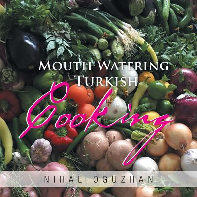 Mouth Watering Turkish Cooking Cover Image