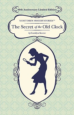 The Secret of the Old Clock: 80th Anniversary Limited Edition Cover Image