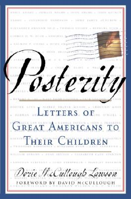 Posterity: Letters of Great Americans to Their Children Cover Image
