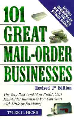 101 Great Mail-Order Businesses, Revised 2nd Edition Cover