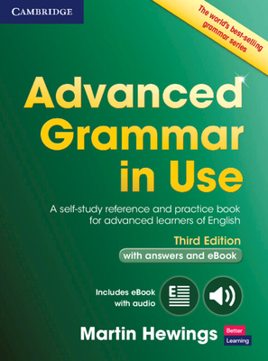 Advanced Grammar in Use Book with Answers and Interactive eBook: A Self-Study Reference and Practice Book for Advanced Learners of English Cover Image