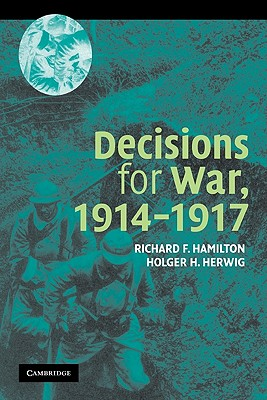 Decisions for War, 1914 1917 Cover Image