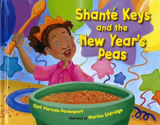 Shante Keys and the New Year's Peas Cover Image