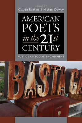 American Poets in the 21st Century: Poetics of Social Engagement Cover Image