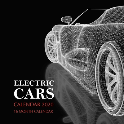 Electric Cars Calendar 2020: 16 Month Calendar Cover Image